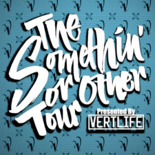 The Somethin' Or Other Tour